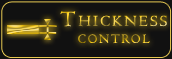 Thickness control